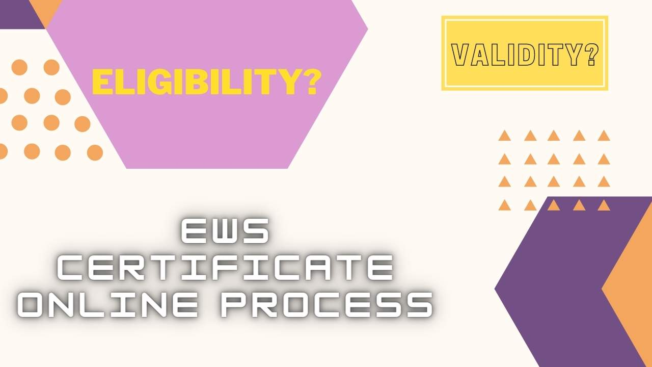 EWS certificate online: Application form,Documents,Renew,Status(State wise)