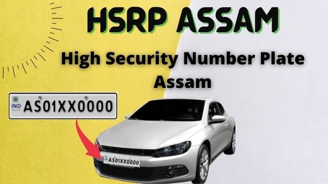 HSRP high security number plate Assam : HSRP Assam apply online, registration, status की जानकारी हिंदी में.