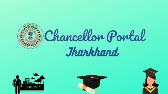 Read more about the article Chancellor portal : (चांसलर पोर्टल) Chancellor portal Jharkhand, Registration.